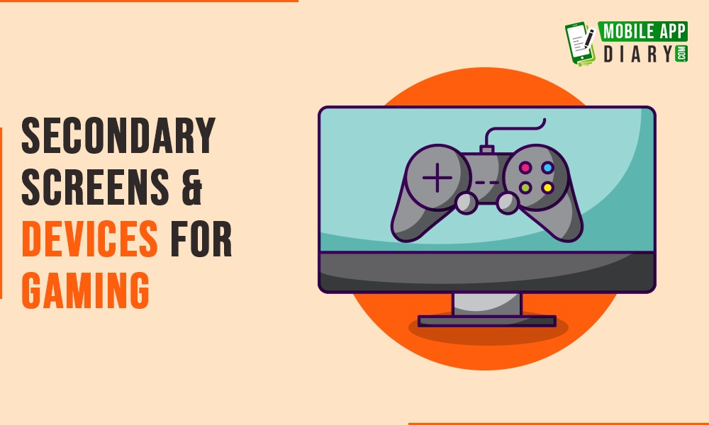 Secondary Screens & Devices for Gaming trends in 2020