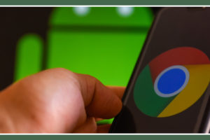 Google Pauses Its Update of Chrome v79 For Android: Know Why