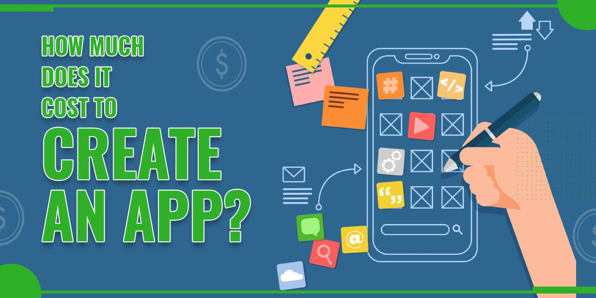 How Much Does it Cost to Create an App?