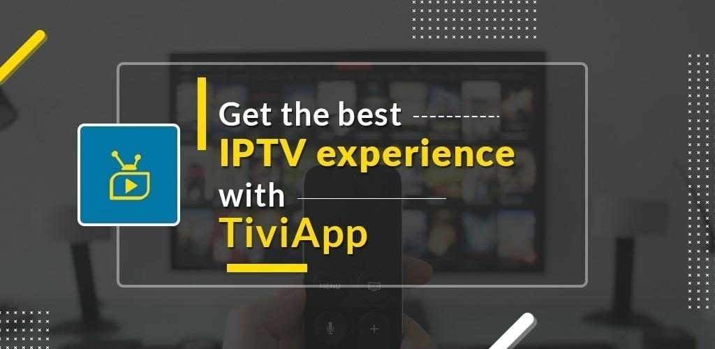 TiviApp Live IPTV experience
