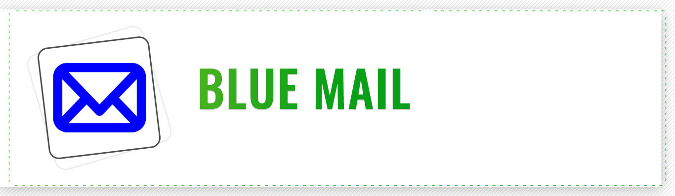 Blue Mail Best Email App