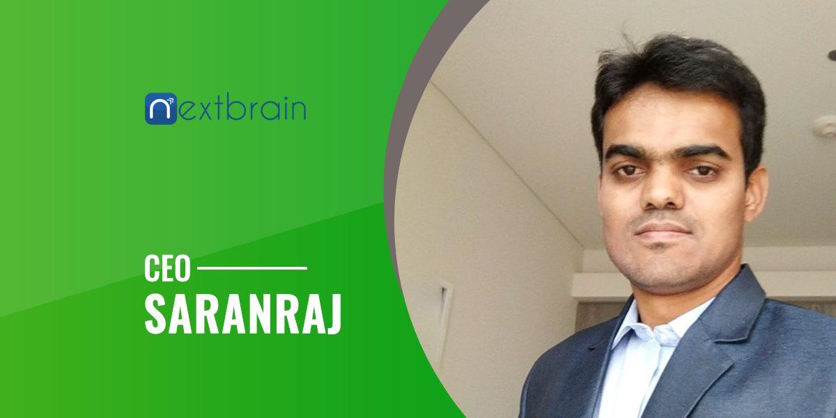 Interview With Nextbrain Technologies's CEO 'Saranraj'