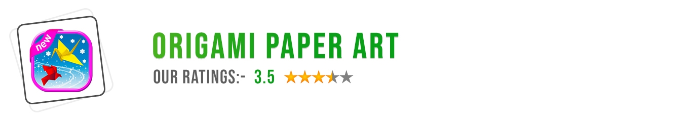 Origami Paper Art app review by Mobileappdiary