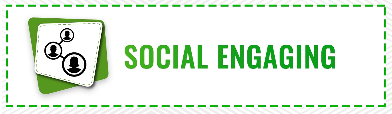 Social Engaging