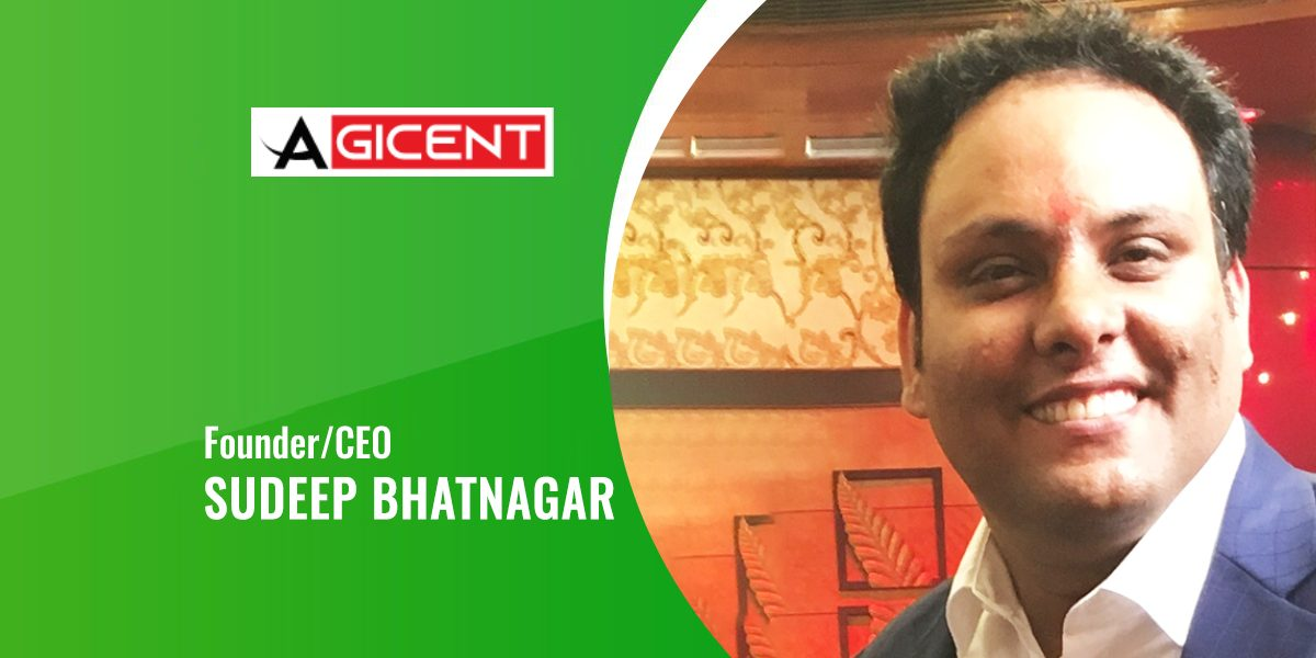 Interview With Agicent CEO 'SUDEEP BHATNAGAR'