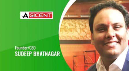 Interview With Agicent CEO 'SUDEEP BHATNAGAR'