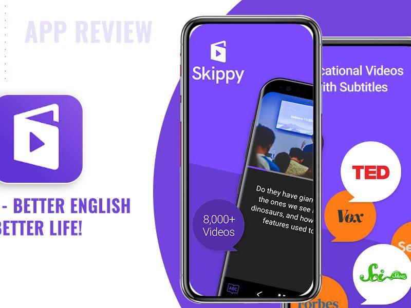 Skippy App Review- Better English, Better Life