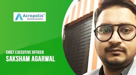 MobileAppDiary has Recently Interviewed Saksham Aggarwal, CEO of Acropolis Infotech