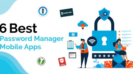 6 Best Password Manager Mobile Apps You Should Try