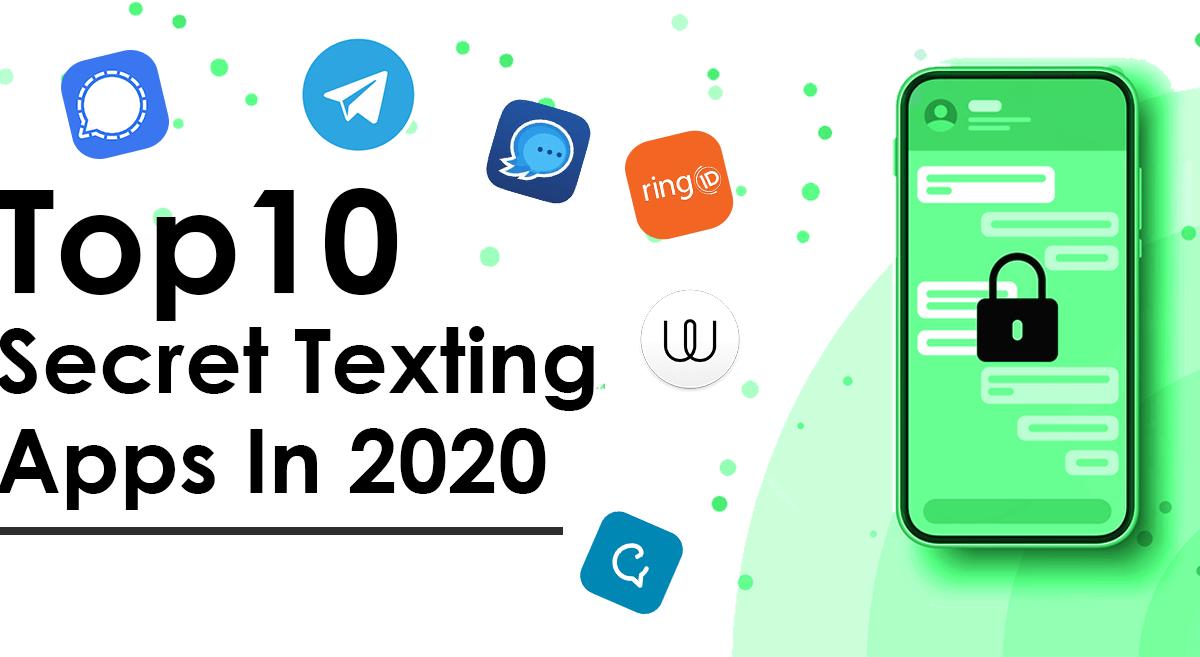 TOP 10 SECRET TEXTING APPS IN 2020