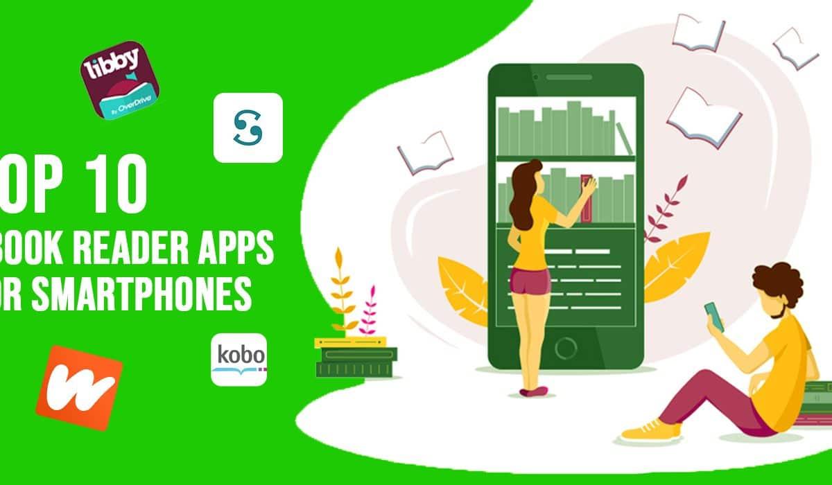 Top 10 eBook Reader Apps for Smartphones