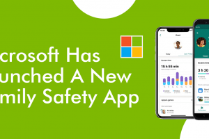 Microsoft Has Launched A New Family Safety App