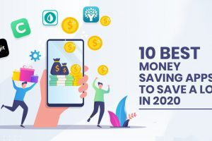 10 Best Money Saving Apps To Save A Lot In 2020