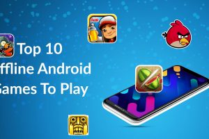 Top 10 Offline Android Games To Play