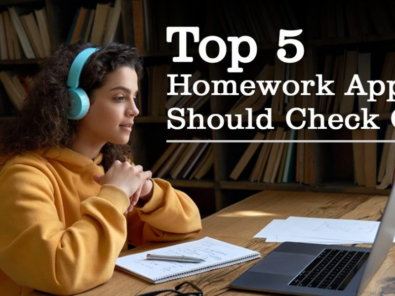 Top 5 Homework Apps You Should Check Out