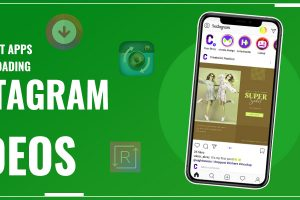10 Best Apps For Downloading Instagram Images And Videos