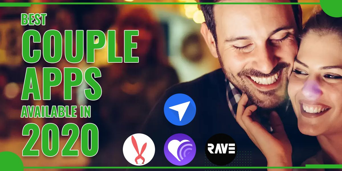 Best Couple Apps Available In 2020