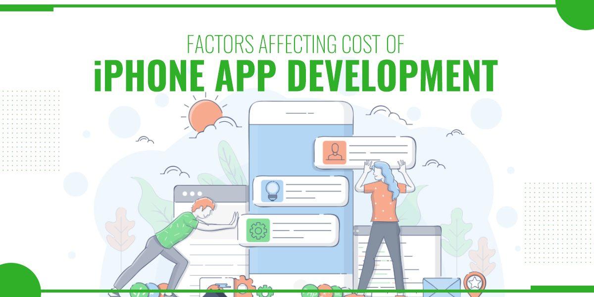 Factors Affecting Cost Of iPhone App Development