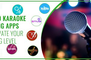 Top 10 Karaoke Singing Apps To Elevate Your Singing Level