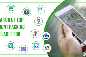 A Compilation Of Top 10 Location Tracking Apps Available For Android