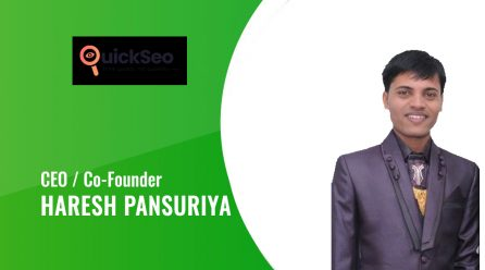Interview With Haresh Pansuriya, CEO and Co-founder of Quick SEO Help