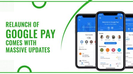 Relaunch Of Google Pay Comes With Massive Updates