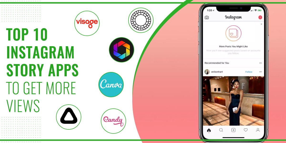 Top 10 Instagram Story Apps To Get More Views