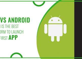 iOS vs Android: Which Is The Best Platform To Launch Your First App
