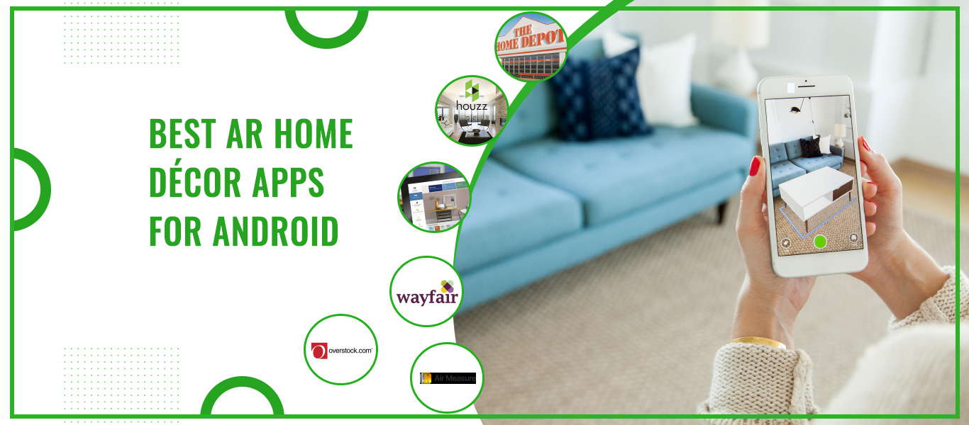 Best AR Home Décor Apps For Android