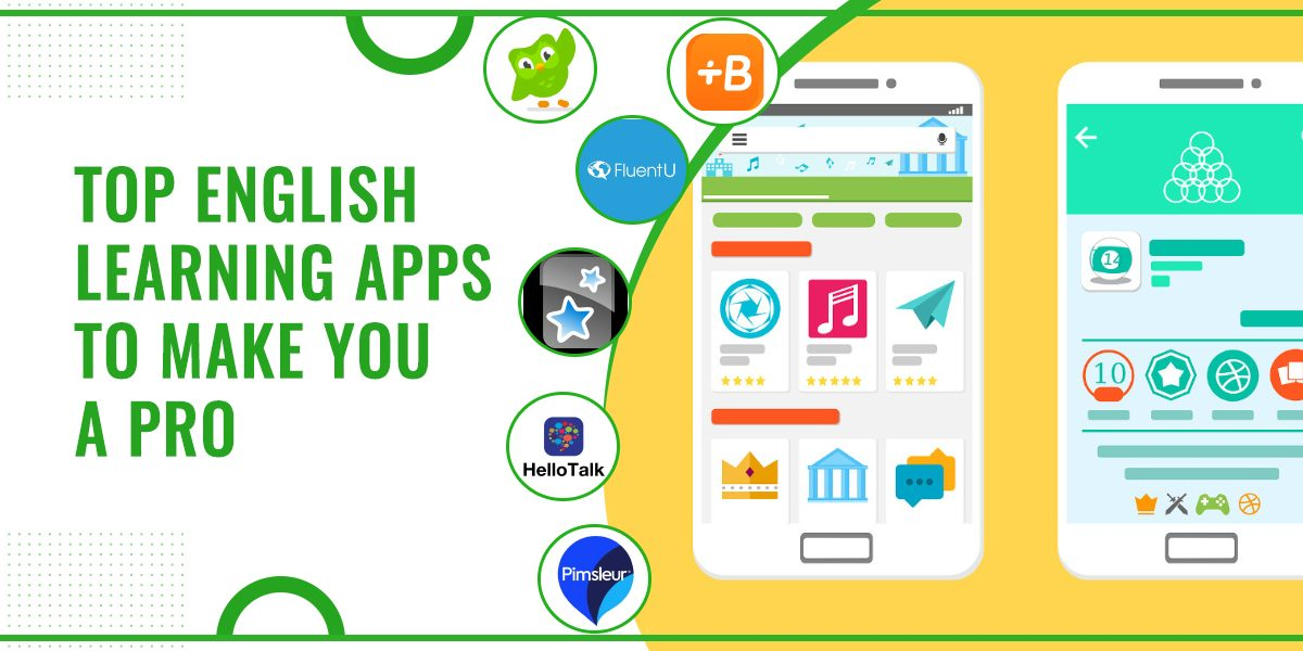 Top English Learning Apps To Make You A Pro