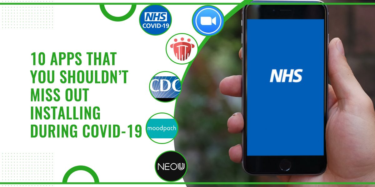 10 Most Useful Apps To Install During COVID-19