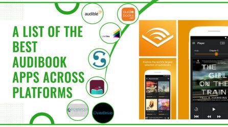 A List of The Best Audiobook Apps Across Platforms