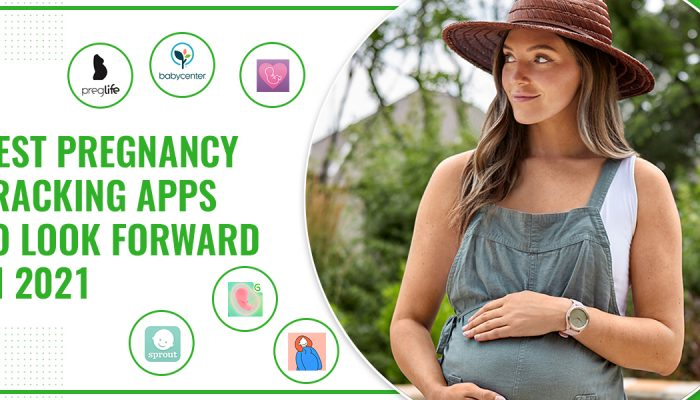 Best Pregnancy Tracking Apps To Look Forward In 2021
