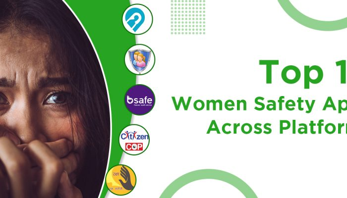 Top 10 Women Safety Apps Across Platforms