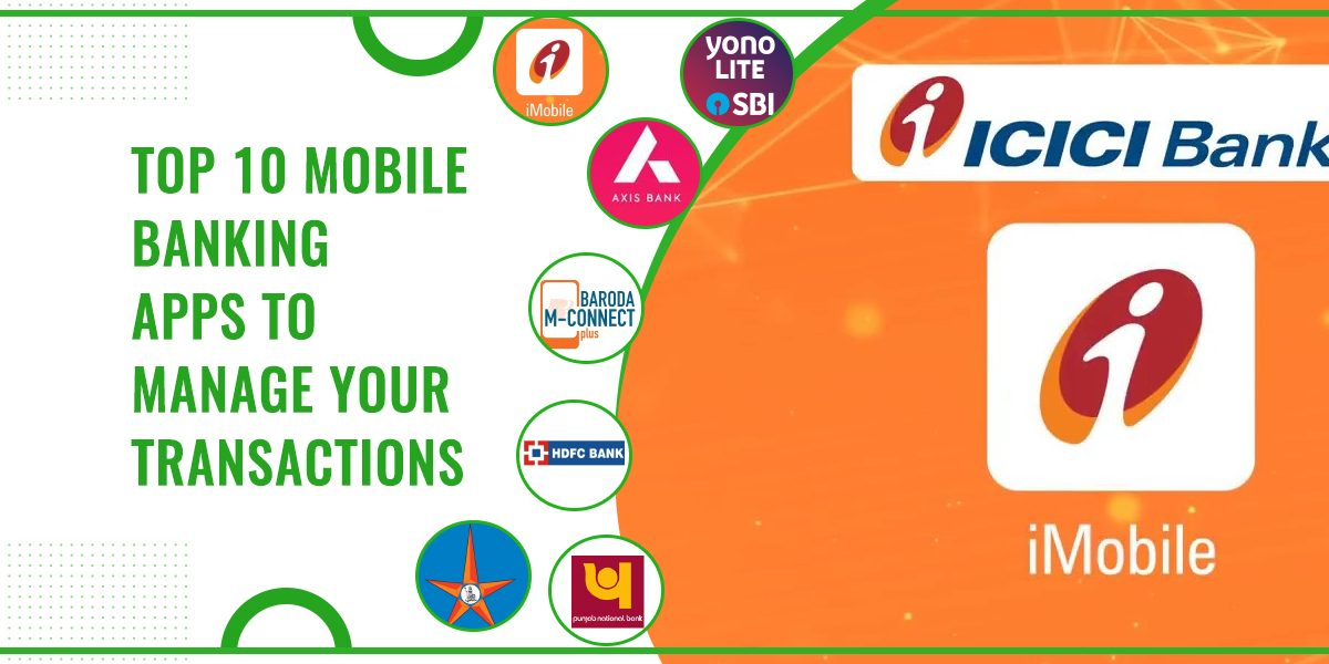 Top 10 Mobile Banking Apps To Manage Your Transactions