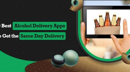10 Best Alcohol Delivery Apps to Get the Same Day Delivery
