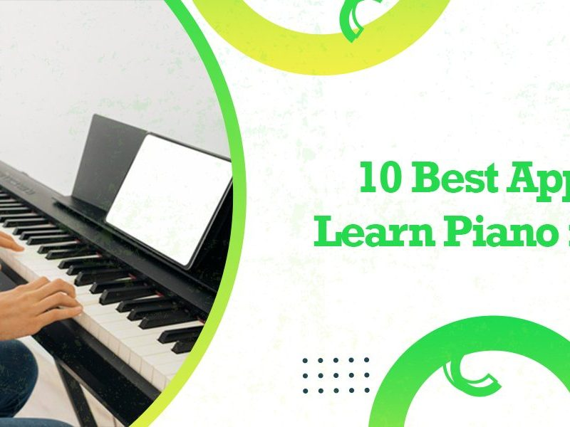 8 Best Apps to learn Piano in 2021