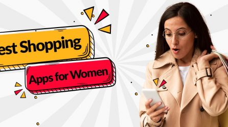 10 Best Shopping Apps For Women To Buy Fashionable Clothes