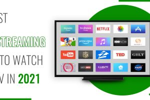 10 Best TV Streaming Apps to Watch Live TV in 2021