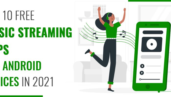 Top 10 Free Music Streaming Apps for Android Devices in 2021