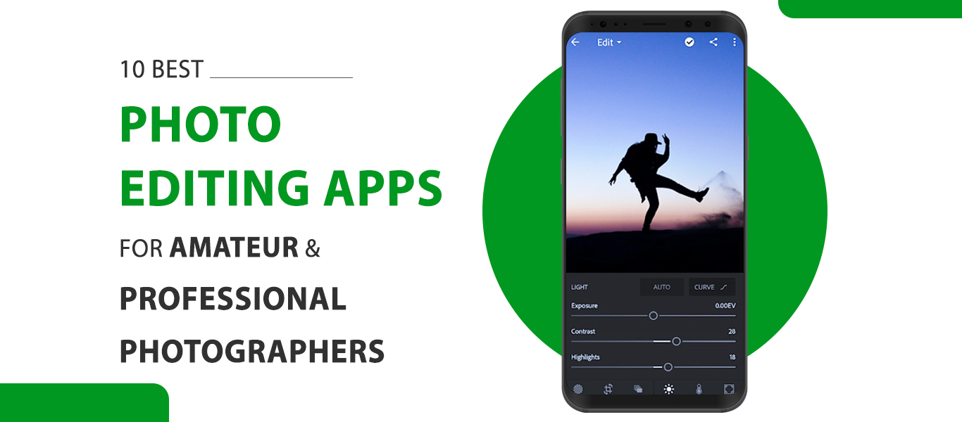 10 Best Photo Editing Apps For Amateur & Professional Photographers